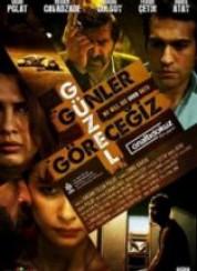 Güzel Günler Görecegiz Filmi Full izle 2011