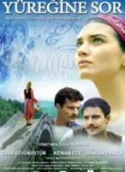Yüreğine Sor 2010 Yerli Film izle