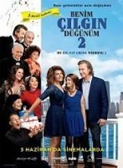 Benim Çılgın Düğünüm 2 Full HD izle