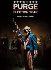 Arınma Gecesi 3 Seçim Yılı The Purge Election Year