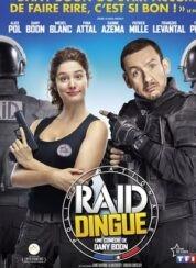 Çılgın Baskın – RAID Dingue