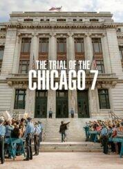 Şikago Yedilisi'nin Yargılanması – The Trial of the Chicago 7